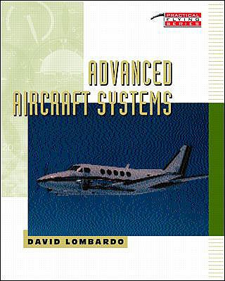 Advanced Aircraft Systems By Lombardo, David A.