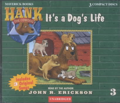 It's a Dog's Life By Erickson, John R.